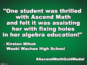 Weeki Wachee High School has been awarded an Ascend Math Gold Medal for 2018! #AscendMathGoldMedal