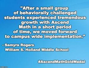William S. Holland Middle School has been awarded an Ascend Math Gold Medal for 2018! #AscendMathGoldMedal #AscendMathGoldMedal