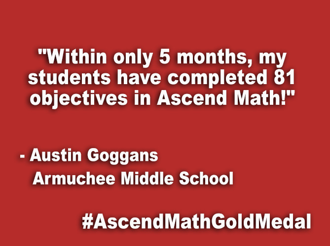 """Within only 5 months, my students have completed 81 objectives in Ascend Math!"""