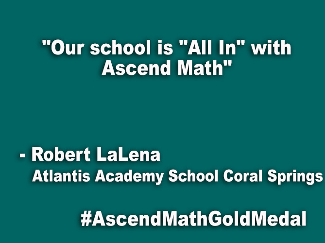"""Our school is ""All In"" with Ascend Math"""