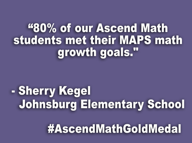 """80% of our Ascend Math students met their MAPS math growth goals."""